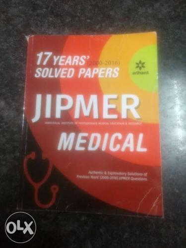 Arihant JIPMER 17 years question papers. Useful