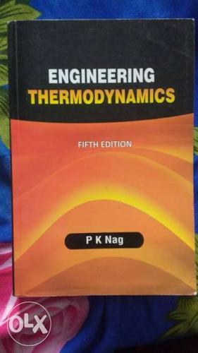 Engineering Thermodynamics by PK Nag. Price negotiable.