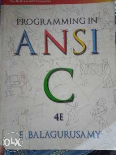 Programming In Ansi C Textbook 4TH EDITION