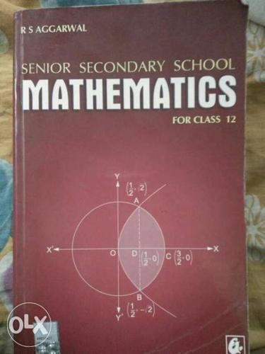 Senior Secondary School Mathematics For Class 12