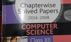 2016-2008 CBSE Chapterwise Solved Papers Computer