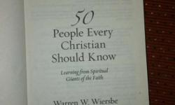 50 People Every Christian Should Know By Warren W.