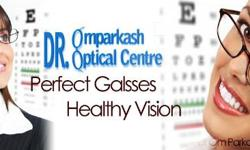 We believe that the Dr. Om Prakash Optical Centre is