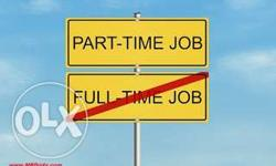 Jobs Available for Part Timers and Full Timers As well