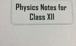 Physics Notes For Class XII