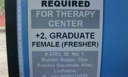 Staff required for Therapy centre (Female)