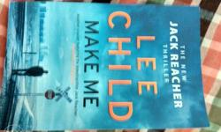 The new Jack Reacher thriller, MAKE ME by Lee child,